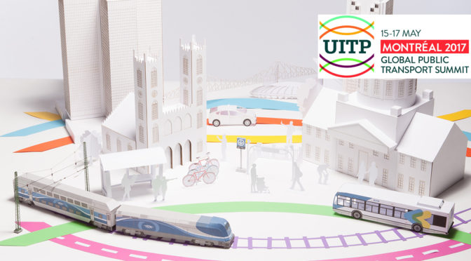 UITP 2017, Montreal, Lead the Transition